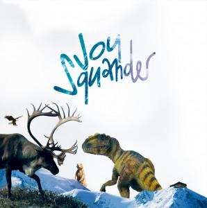Joy-Squander Hiver2013